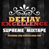 DJ EXCELLENCE - SUPREME MIXTAPE