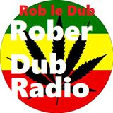 Roberdub Radio - Its a Dubbellisjes Reggae Mix Up by Rob le Dub