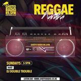 """Ghetto Radio """"Reggae Kuruka"""" Radio show-sunday-may-26th-2019"""