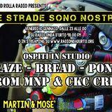 Funk and Rolla /Le Strade Sono Nostre /di Martin Disorder : CRAZE-BREAD & PONGO FROM MNP E CKC CREW!