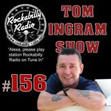Tom Ingram Show #156 - Recorded LIVE from Rockabilly Radio January 20th 2019