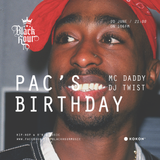 PAC's Birthday / Black Hour Hip Hop & RnB Music Broadcast @106fm