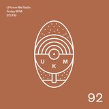 U Know Me Radio #92 | KWAZAR GUESTMIX | Jordan Rakei | Gila | Shigeto | Jay Prince | SZA | MXXWLL