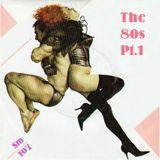 The 80s - pt.1 (sm107)