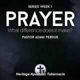 5-2-18 Prayer: What Difference Does It Make? (Week 1) - Pastor Adam Perdue