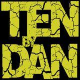 Ten By Dan - Martedì 3 Aprile 2018