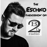 The Eschko Radioshow on Beats2Dance Radio Episode 32