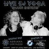 SPIRITUAL DJ KITTYDISCO+CORTAZZO MIX yogasmic discolicious #livedjyoga FLOAT EVENT #loveulikedisco