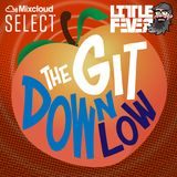 THE GIT DOWN LOW #7 (LOWER BODY WORKOUT MIX) WITH DJ LITTLE FEVER