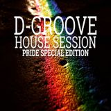 D-Groove House Session PRIDE edition