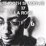 Smooth Shadows Episode 6