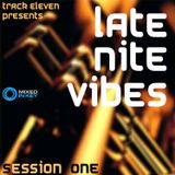 Late Nite Vibes - Session One