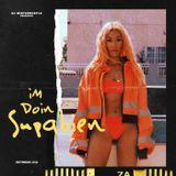 Im Doin Supabien (New Hip-hop, R&B, Tropical)