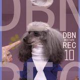 DBN REC MIXTAPE # 10 (2006/2010)