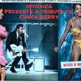 INTOXICA RADIO March 21, 2017 CHUCK BERRY SPECIAL!!