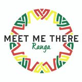Meet Me There Mix #002 - Ranga