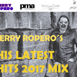 "Jerry Ropero´s ""HIS LATEST HITS 2017 MIX"""