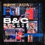 Before summer '19 mixed by B&C (YB&RAKABEE)