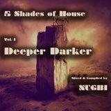 Nugbi's 5 Shades of House - 1 - Deeper Darker