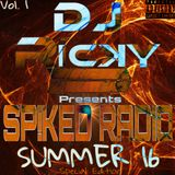Sp!ked Radio SUMMER 2016 Special Edition Vol. 1
