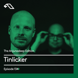 The Anjunadeep Edition 134 With Tinlicker