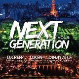 NEXTGENERATION MIXTAPE Vol.5 東京×新潟×福島 MIX BY DJ CREW.DJKEN.DJHAYATO