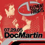 Doc Martin @Element Seattle 7.29.05