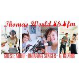 Thomas Sawada w/ Miho/Okinawa Singer 20180618-2000-2030-THOMAS-WORLD-