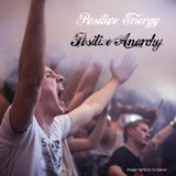 Positive Energy - Positive Anarchy