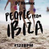 Dj Bamax - People From Ibiza ( June Promotional Mix ) #123BPM