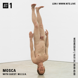 Mosca & M.E.S.H. - 18th July 2018