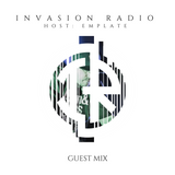 Emplate - Guest Mix for Invasion Radio