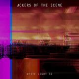 White Light 91 - Jokers Of The Scene