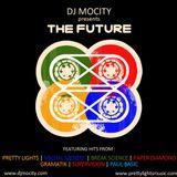 DJ MoCity - The Future (MIX01)