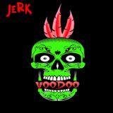 JeRK - VooDoo Mix - Fresh Wet Paint