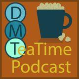 DMT Podcast, Episode 6