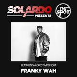 Solardo Presents The Spot 091