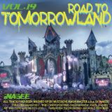 ROAD TO TOMORROWLAND vol.19 -Mashup Works by Mustache Mash Master-