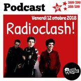 Radioclash! Venerdì 12 ottobre 2018