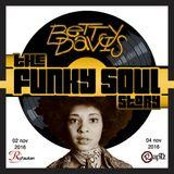 the Funky Soul story S11/E02 - BETTY DAVIS - (novembre 2016)