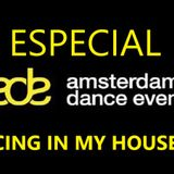 Dancing In My House Radio Show #535 - ESPECIAL ADE (18-10-18) 16ª T