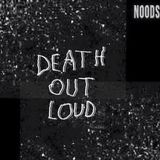 Death Out Loud: 17-04-17