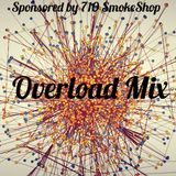 Overload Mix (Sponsored By 710 Kingston)