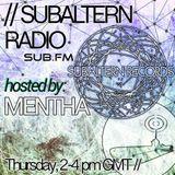 Mentha - Subaltern Radio 29/10/2015 on SUB.FM
