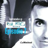 DJ SUSOmadrid EPISODIO 7 set BARRACUDA