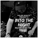 Into The Night Ep.012 W/Defiant