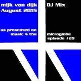 Mijk van Dijk DJ Mix August 2015