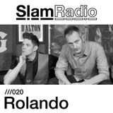 Slam Radio - 020 Rolando