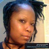 PhonanzaFM Oct 26th 2012 DEM aka Honeychild Coleman (Show Promo)