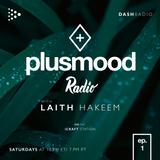 PlusMood Radio ep.1 (Live From Dash Radio Headquarters, Los Angeles)